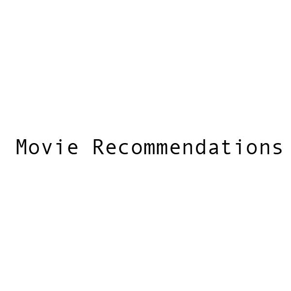 movie recommendations - rental netflix